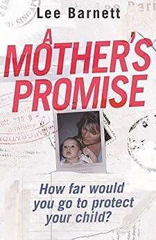 A Mother's Promise by [Barnett, Lee]