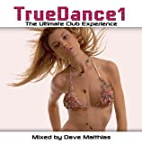 True Dance 01 mixed by Dave Matthias by Various Artists