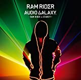 AUDIO GALAXY -RAM RIDER vs STARS!!!-
