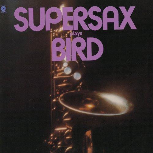 スーパーサックス・プレイズ・バード / スーパーサックス (CD - 2010)