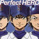 Perfect HERO / Tom-H@ck featuring 大石昌良
