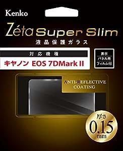 Kenko 液晶保護ガラス Zeta Super Slim Canon EOS 7D MarkII用 厚さ0.15mm 硬度9H ZCG-CEOS7D2