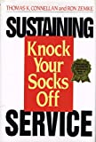 Sustaining Knock Your Socks Off Service