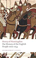 The History of the English People 1000-1154 (Oxford World's Classics) by Henry of Huntingdon(2009-04-15)