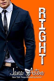 Right (Wrong Series Book 2) by [Aston, Jana]
