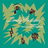 Lovely Creatures: Best of Nick Cave & Bad Seeds