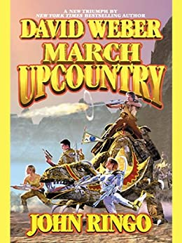March Upcountry (Empire of Man Book 1) by [Weber, David, Ringo, John]