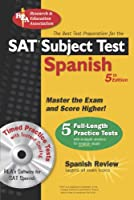 The Best Test Preparation for the Sat Subject Test Spanish (Test Preps)