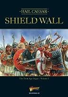 Shield Wall: The Dark Age Sagas Vol. 1