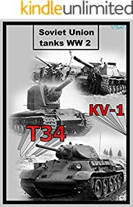 Soviet Union tanks WW2: Pictures (English Edition)