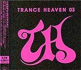 TRANCE HEAVEN 03