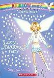 Lucy the Diamond Fairy (Rainbow Magic: the Jewel Fairies)