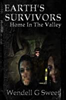 Home in the Valley (Earth's Survivors)