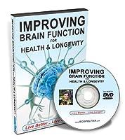 Improving Brain Function For Health & Longevity