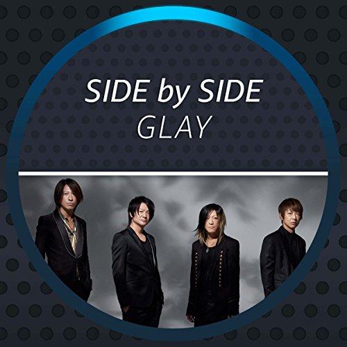 Side by Side - GLAY