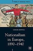 Nationalism in Europe, 1890-1940 (Studies in European History)