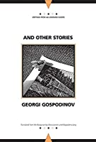 And Other Stories (Writings from an Unbound Europe)
