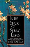 In the Shade of Spring Leaves: The Life and Writings of Higuchi Ichiyo, a Woman of Letters in Meiji Japan