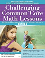 Challenging Common Core Math Lessons Grade 5: Activities and Extensions for Gifted and Advanced Learners in Grade 5
