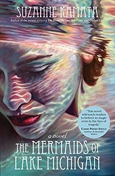 The Mermaids of Lake Michigan by [Kamata, Suzanne]