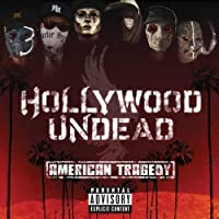American Tragedy by Hollywood Undead (2011-04-13)