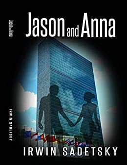 Jason and Anna by [Sadetsky, Irwin]