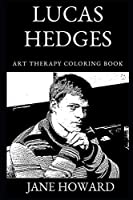 Lucas Hedges Art Therapy Coloring Book (Lucas Hedges Art Therapy Coloring Books)