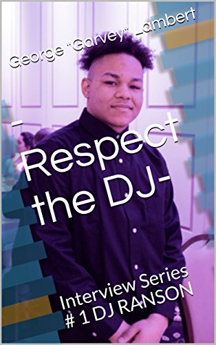 -Respect the DJ-: Interview Series # 1 DJ RANSON (first) (English Edition)