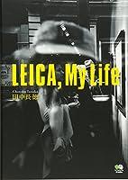 LEICA,My Life (ライカ、マイライフ)