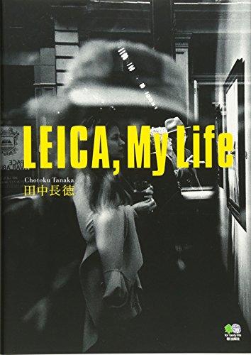 LEICA,My Life (ライカ、マイライフ)の詳細を見る