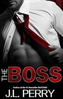 The Boss by [Perry, J. L.]