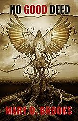 No Good Deed (Intertwined Souls Series: Eva and Zoe Book 5) (English Edition)