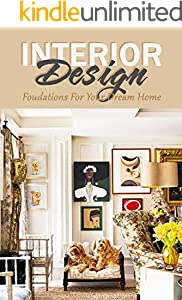 Interior Design: Foudations For Your Dream Home (English Edition)