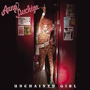 UNCHAINED GIRL(DVD付)
