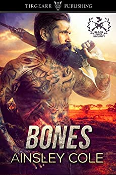 Bones: Black Dove Security: #1 by [Cole, Ainsley]