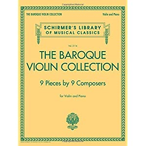 The Baroque Violin Collection: 9 Pieces by 9 Composers (Schirmer's Library of Musical Classics)