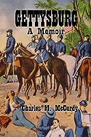 Gettysburg A Memoir