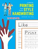 Learning Printing Style Handwriting Workbook for Kids: Practice and review 1st 100 (#1-100) fry sight words book (1000 English Fry Sight Words Printing Style Handwriting)