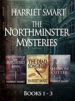 The Northminster Mysteries Box Set 1: Books 1-3 (The Northminster Mysteries Box Sets) by [Smart, Harriet]
