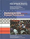 ノースフェイス Immigration from the Former Yugoslavia (Changing Face of North America)