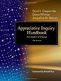 Appreciative Inquiry Handbook: For Leaders of Change (English Edition)