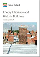 Energy Efficiency and Historic Buildings: Insulating Flat Roofs