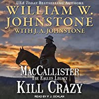 Kill Crazy (Duff Maccallister Western)