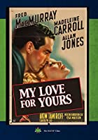My Love For Yours [DVD]