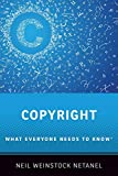 Copyright: What Everyone Needs to Know
