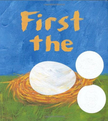 First the Egg (Theodor Seuss Geisel Honor Book (Awards))の詳細を見る