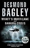 Wyatt's Hurricane/Bahama Crisis