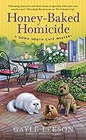 Honey-Baked Homicide (A Down South Café Mystery)