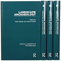 Landscape Archaeology (Critical Concepts in Archaeology)