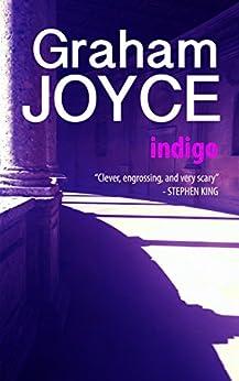 Indigo by [Joyce, Graham]